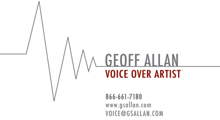 Geoff Allan - Male voice over artist - The best online and in-studio voice over actor for trailers, commercials, narration, television, animation and web.